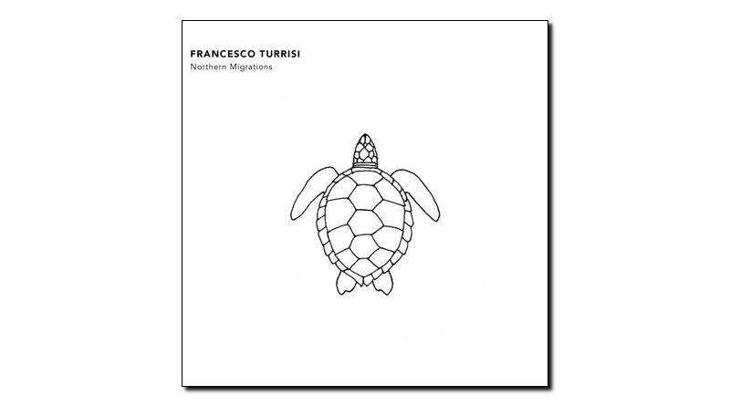 Francesco Turrisi - Northen Migrations - Auto, 2018 - Jazzespresso es