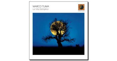 Marco Tuma - La Vita Semplice - Dodicilune, 2017 - Jazzespresso zh