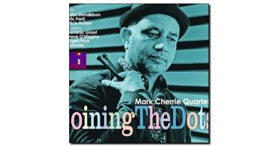 Mark Cherrie Quartet - Joining The Dots - Trio, 2018 - Jazzespresso en