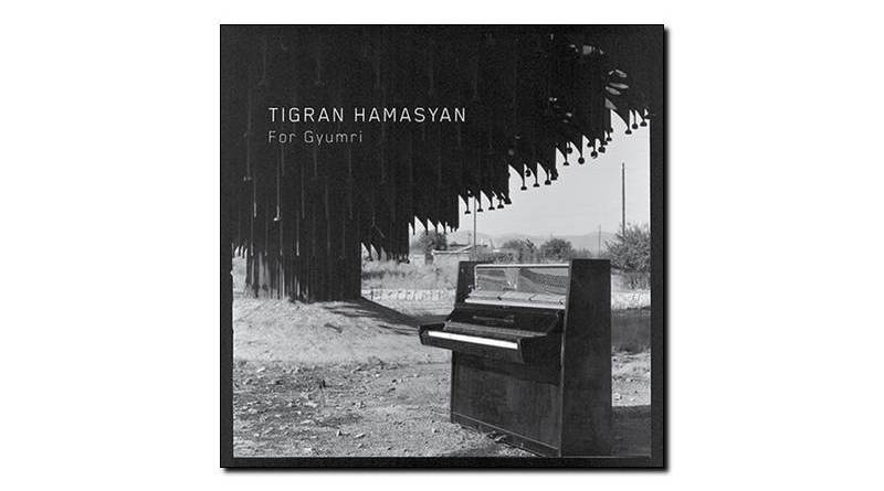 Tigran Hamasyan - For Gyumri - Nonesuch, 2018 - Jazzespresso zh