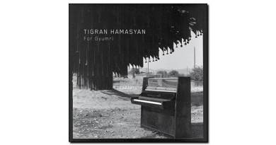 Tigran Hamasyan - For Gyumri - Nonesuch, 2018 - Jazzespresso cn