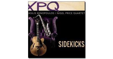 Vasilis Xenopoulus, Nigel Price Quartet - Sidekicks - Jazzespresso en