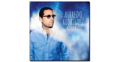 Alfredo Rodriguez - Little Dreamer - Mack Avenue, 2018 - Jazzespresso es