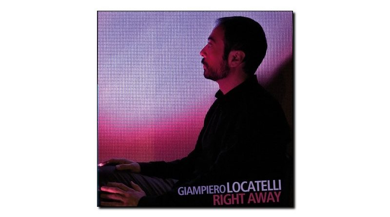 Giampiero Locatelli - Right Away - Auand, 2018 - Jazzespresso en