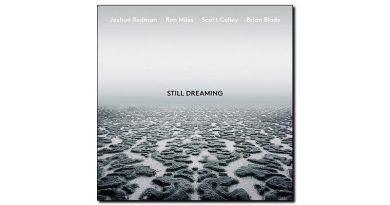 Joshua Redman - Still Dreaming - Nonesuch, 2018 - Jazzespresso en