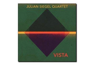 Julian Siegel <br/> Vista <br/> Whirlwind Recordings