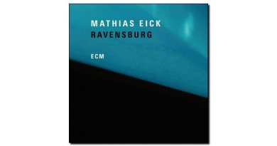 Mathias Eick - Ravensburg - ECM, 2018 - Jazzespresso cn