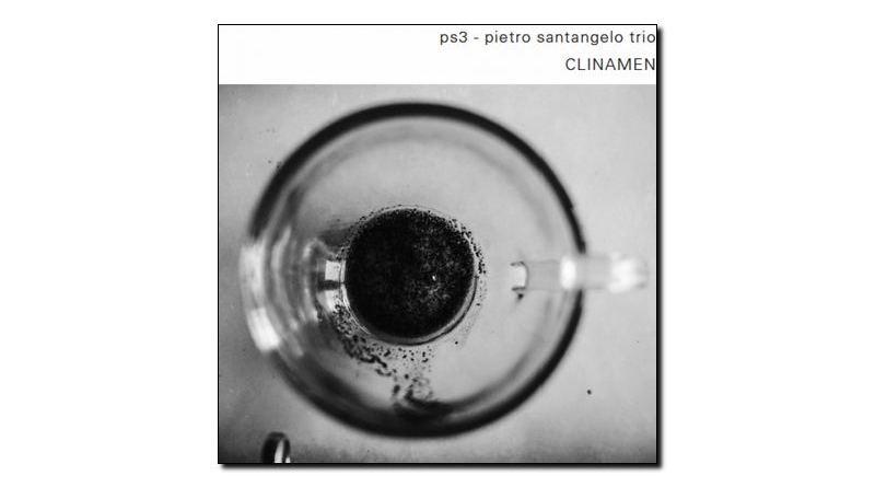 Pietro Santangelo - Clinamen - Emme, 2017 - Jazzespresso en