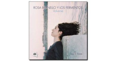 Rosa Brunello & Los Fermentos - Volverse - CAM, 2018 - Jazzespresso cn