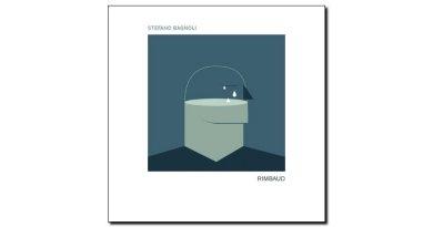 Stefano Bagnoli - Rimbaud - Tuk Music, 2018 - Jazzespresso es