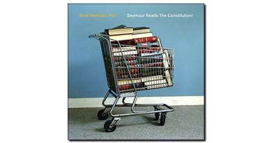 Mehldau Trio - Seymour Reads Costitution! - Nonesuch - Jazzespresso es