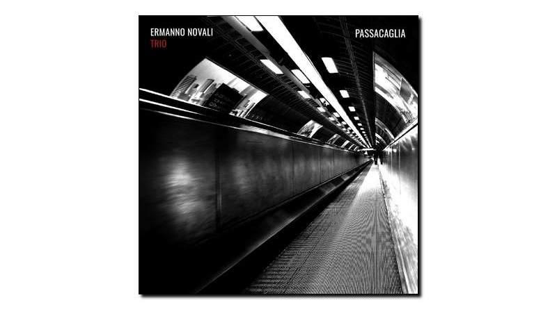 Ermano Novali Trio - Passacaglia - Emme, 2018 - Jazzespresso cn