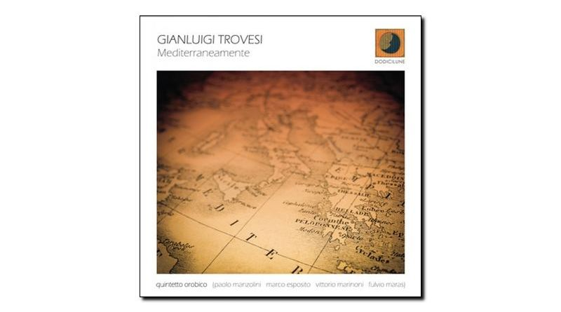 Gianluigi Trovesi - Mediterraneamente - Dodicilune - Jazzespresso zh