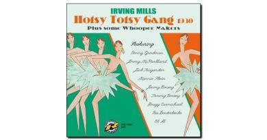 Irving Mills - Hotsy Totsy Gang 1930 - Retrieval, 2018 - Jazzespresso cn