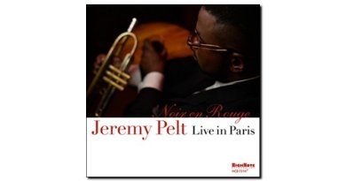 Jeremy Pelt - Noir en Rouge - Live in Paris - High Note - Jazzespresso en