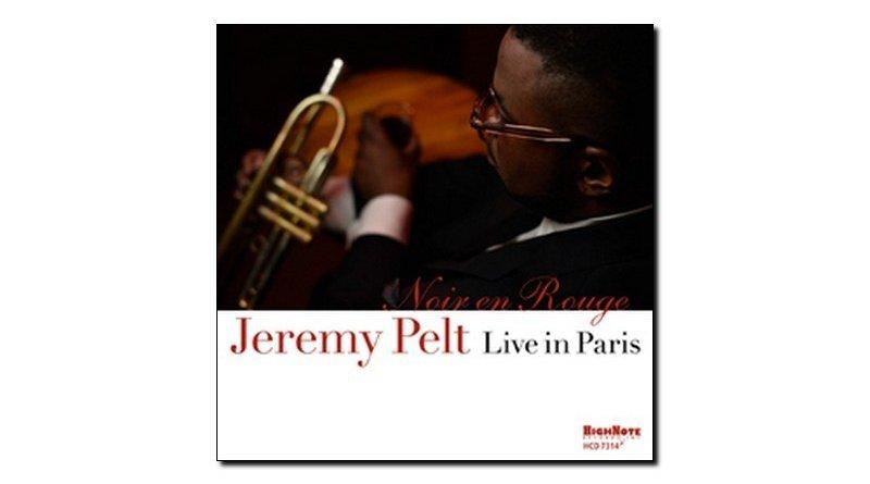 Jeremy Pelt - Noir en Rouge - Live in Paris - High Note - Jazzespresso es
