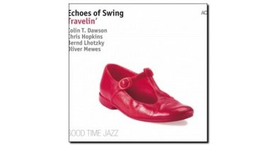 Echoes Of Swing Travellin' ACT 2018 Jazzespresso Revista
