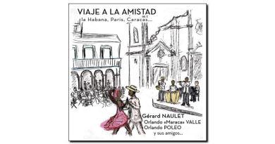 Gerard Naulet - Viaje Amistad, ADLIB, 2018 - Jazzespresso cn