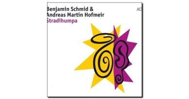 Hofmeir, Schmid - Stradihumpa - ACT, 2018 - Jazzespresso en