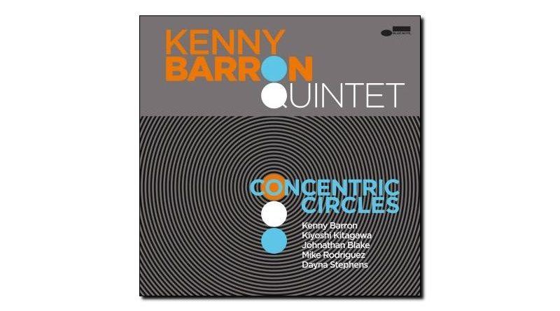Kenny Barron Concentric Circles Blue Note 2018 Jazzespresso 爵士杂志