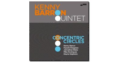 Kenny Barron Concentric Circles Blue Note 2018 Jazzespresso Magazine