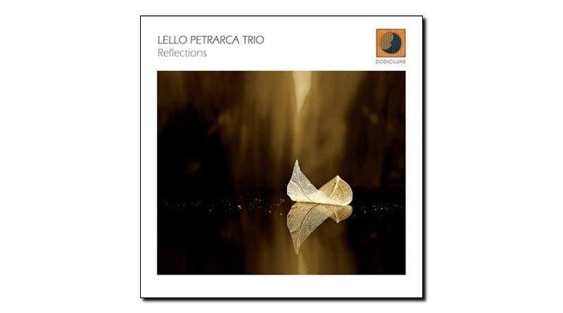 Lello Petrarca Reflections Dodicilune 2018 Jazzespresso Revista