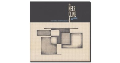 Nels Cline 4 Current Constellations Blue Note 2018 Jazzespresso Mag