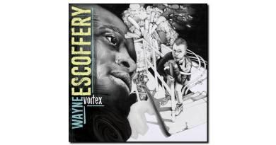 Wayne Escoffery - Vortex - Sunnyside, 2018 - Jazzespresso es