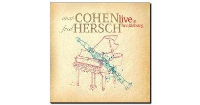 Anat Cohen & Fred Hersch Live in Healdsburg Anzic JEspresso 爵士杂志