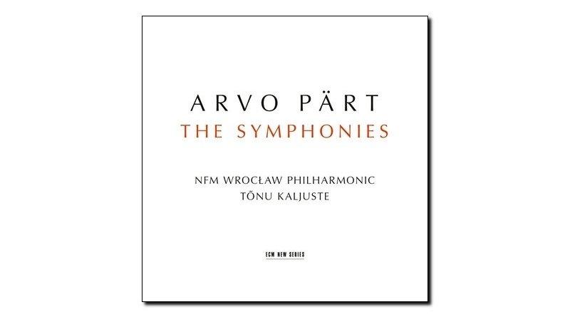 Arvo Part Symphonies ECM 2018 Jazzespresso 爵士杂志