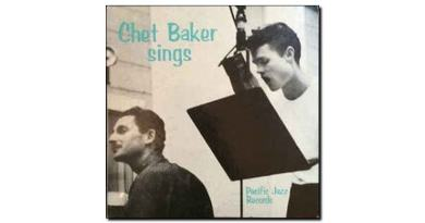 Chet Baker <br/> Sings <br/> Pacific Jazz Records, 1954