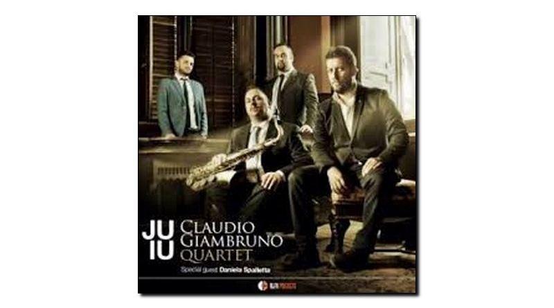 Claudio Giambruno Quartet Juiu Alfa Music 2018 Jazzespresso 爵士雜誌
