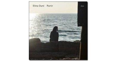 Elina Duni Partir ECM 2018 Jazzespresso 爵士雜誌