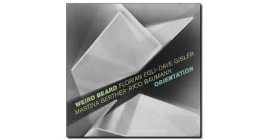 Florian Egli Weird Beard Orientation Intakt 2018 Jazzespresso 爵士雜誌