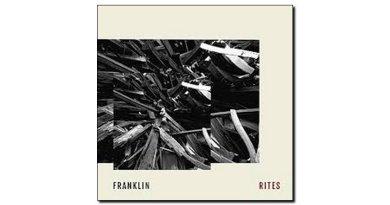 Franklin Rites Dk2 records 2018 Jazzespresso 爵士雜誌