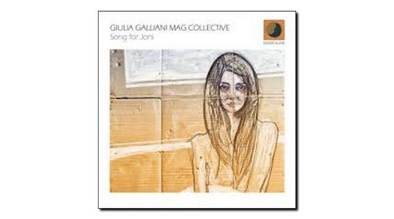 Giulia Galliani Mag Collective Song For Joni Dodicilune JExp 爵士雜誌