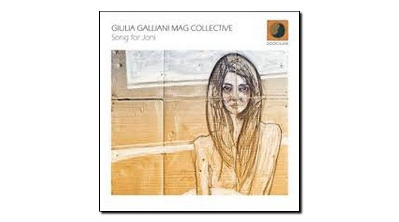 Giulia Galliani Mag Collective Song For Joni Dodicilune JExp 爵士杂志