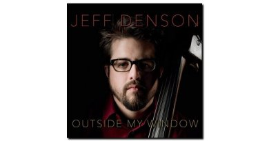 Jeff Denson Outside my Window Ridgeway 2018 Jazzespresso Revista