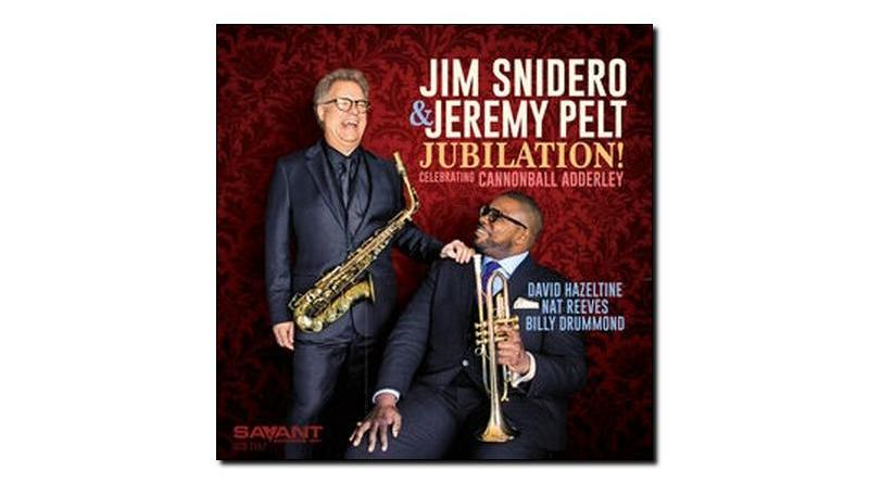 Jim & Pelt Jubilation Celebrating Cannonball Adderley Savant JExp Mag
