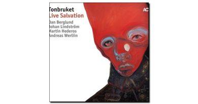 Tonbuket Live Salvation ACT 2018 Jazzespresso爵士杂志
