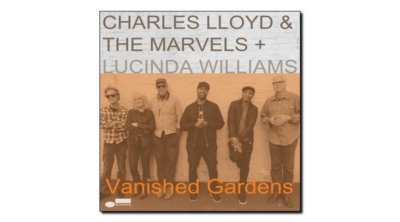 Charles Lloyd Marvels Vanished Gardens Blue Note 2018 Jazzespresso Mag