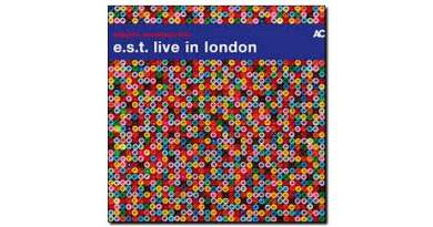 E.S.T Live in London ACT 2018 Jazzespresso 爵士雜誌 Jazz