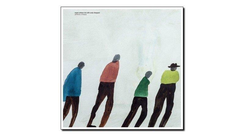 Espen Eriksen Perfectly Unhappy Rune Grammofon 2018 Jazzespresso 爵士杂志