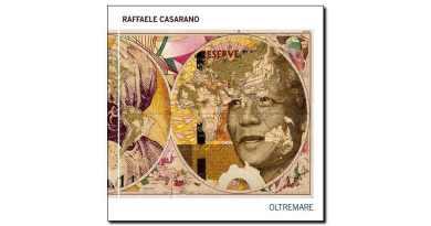Raffaele Casarano Oltremare Tǔk 2018 Jazzespresso Jazz Magazine