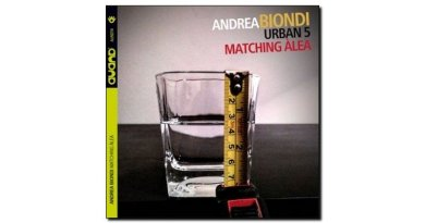 Andrea Biondi Urban 5 Matching Alea Auand Jazzespresso Revista