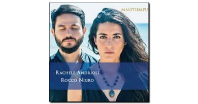 Andrioli Nigro Maletiempu Dodicilune 2018 Jazzespresso Revista