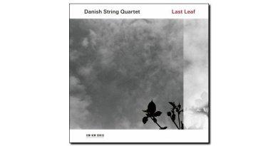 Danish String Quartet Last Leaf ECM 2018 Jazzespresso 爵士雜誌