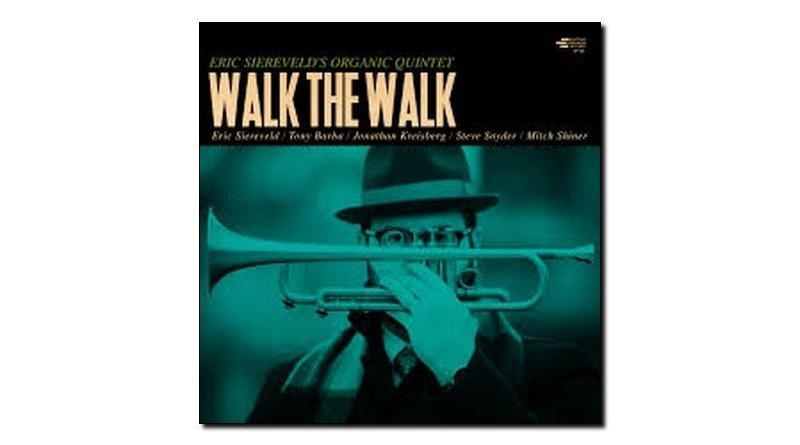 Siereveld's Quintet Walk The Walk Shifting Paradigm JEspresso Revista
