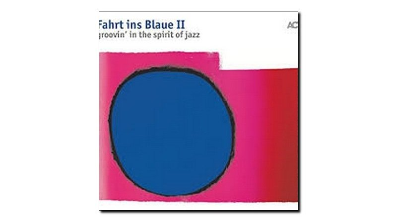 Fahrt ins Blaue II Groovin' in the spirit of jazz ACT 2018 Jazzespresso 爵士雜誌