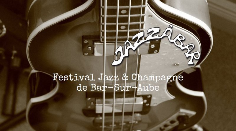 Jazzàbar Festival 2018 Bar Sur Aube France Jazzespresso Jazz Magazine